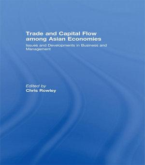 Trade and Capital Flow among Asian Economies