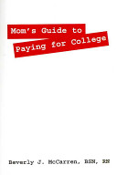 Mom's Guide to Paying for College