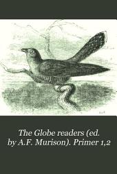 The Globe readers (ed. by A.F. Murison). Primer 1,2: Book 2