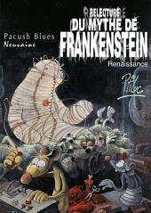Pacush Blues T09: Neuvaine - Relecture du mythe de Frankenstein - Renaissance