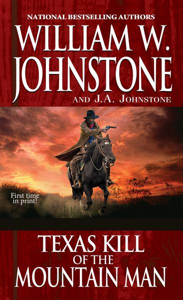 Download Texas Kill of the Mountain Man Book