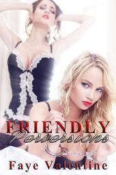 Friendly Perversions