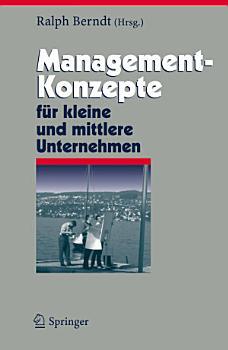 Management Konzepte f  r kleine und mittlere Unternehmen PDF