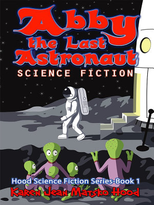 Abby the Last Astronaut PDF