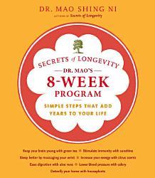 Secrets Of Longevity Dr Mao S 8 Week Program Book PDF