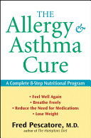 The Allergy and Asthma Cure