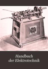 Handbuch der Elektrotechnik: Band 11,Teil 2
