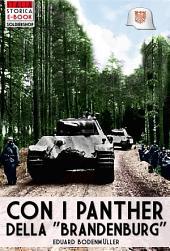 """Con i panther della """"Brandenburg"""": Gli ultimi combattimenti sul Fronte Orientale nel diario di guerra di un carrista della Panzergrenadier-Division """"Brandenburg"""", Febbraio-Maggio 1945"""