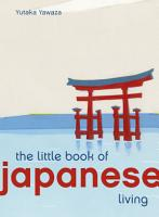 The Little Book of Japanese Living PDF