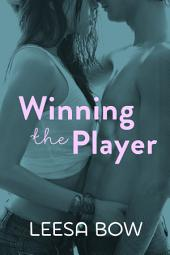 Winning the Player: Destiny Romance