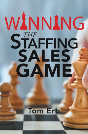 Winning the Staffing Sales Game
