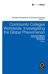 Community Colleges Worldwide: Investigating the Global Phenomenon