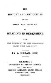 The history and antiquities of ... Reading in Berkshire