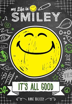 My Life in Smiley  Book 1 in Smiley series