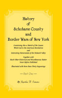 History of Schoharie County and Border Wars of New York  VOLUME 1 ONLY PDF