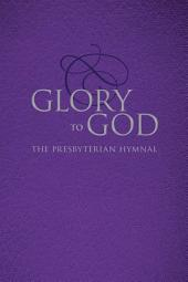 Glory to God (Purple Pew Edition, Ecumenical)