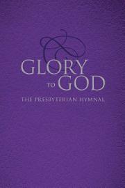 Glory To God  Purple Pew Edition  Ecumenical