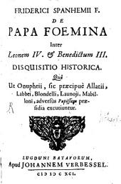 De papa foemina inter Leonem IV. et Benedictum III. disquisitio historica