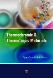 Thermochromic and Thermotropic Materials