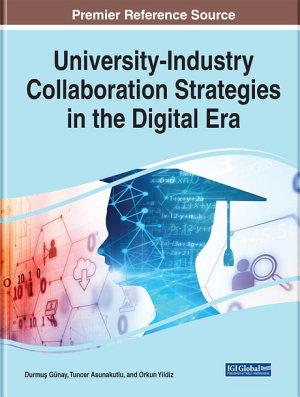 University Industry Collaboration Strategies in the Digital Era