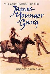 The Last Hurrah of the James Younger Gang PDF