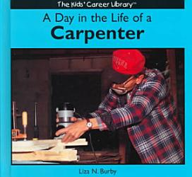 A Day In The Life Of A Carpenter Book PDF