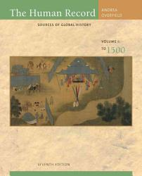 The Human Record Sources Of Global History Volume I To 1500 Book PDF