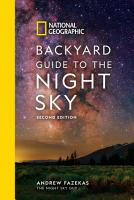 National Geographic Backyard Guide to the Night Sky  2nd Edition PDF