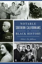 Notable Southern Californians in Black History