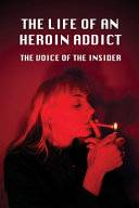 The Life Of An Heroin Addict