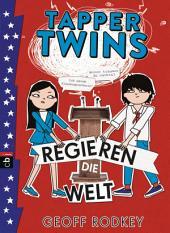 Tapper Twins - Regieren die Welt