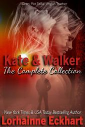 Kate and Walker: Deadly Dangerous & Desired Box Set: (Romantic Suspense, Mystery, Thriller)