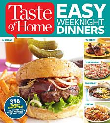 Taste Of Home Easy Weeknight Dinners Book PDF