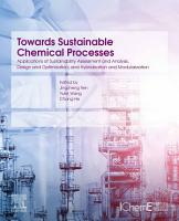 Towards Sustainable Chemical Processes PDF