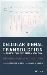 Cellular Signal Transduction in Toxicology and Pharmacology