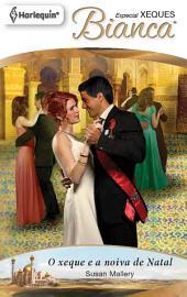 O xeque e a noiva de natal