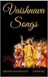 Vaishnava Songs: Prayers of Devotees