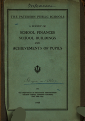 The Paterson Public Schools: A Survey of School Finances, School Buildings and Achievements of Pupils