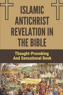 Islamic Antichrist Revelation In The Bible