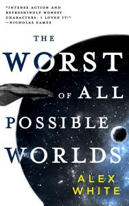 The Worst of All Possible Worlds Book