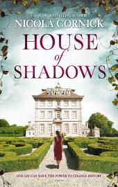 House of Shadows: A Novel