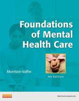Foundations of Mental Health Care   E Book PDF