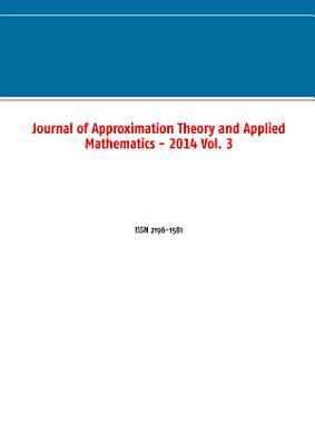 Journal of Approximation Theory and Applied Mathematics   2014 Vol  3 PDF