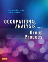 Occupational Analysis and Group Process   E Book PDF