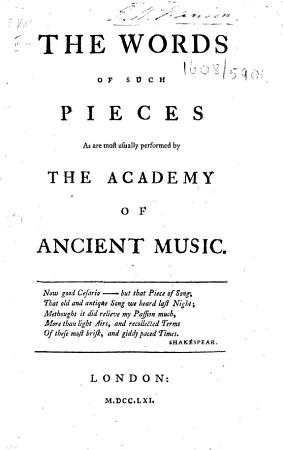 The Words of Such Pieces as are Most Usually Performed by the Academy OfAncient Music PDF