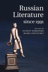 Russian Literature Since 1991 Book PDF