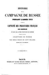 Histoire de la campagne de Russie pendant l'année 1812 et de la captivité des prisonniers français en Sibérie et dans les autres provinces de l'Empire precedee d'un resume de l'histoire de Russie: Volume2