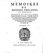 Memoires de Messire Philippes de Mornay, Seigneur du Plessis Marli: Volume2