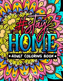 Stay Home Adult Coloring Book