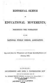 Historical Sketch of Educational Movements: Preceding the Formation of the National Public School Association
